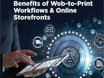Benefits of Web-to-Print Workflows & Online Storefronts