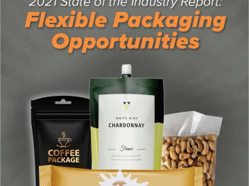 2021 State of the Industry Report: Flexible Packaging Opportunities