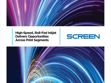 High-Speed, Roll-Fed Inkjet Delivers Opportunities Across Print Segments